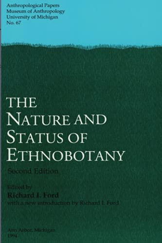 9780915703388: The Nature and Status of Ethnobotany (Anthropological papers ; no. 67)