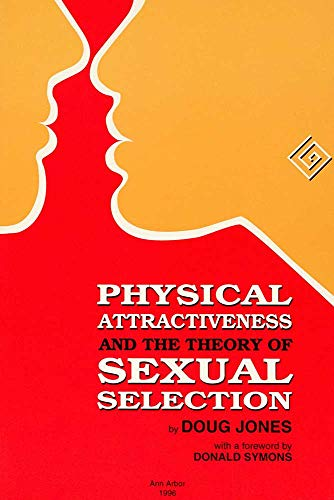 9780915703401: Physical Attractiveness and the Theory of Sexual Selection: Results from Five Populations (Anthropological Papers (Univ of Michigan, Museum of Anthropology))