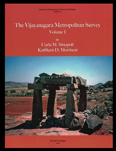 9780915703654: Vijayanagara Metropolitan Survey, Volume 1 (Memoirs of the Museum of Anthropology, University of Michigan Memoir 41)