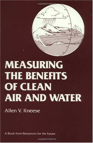 9780915707096: Measuring the Benefits of Clean Air and Water (Rff Press)