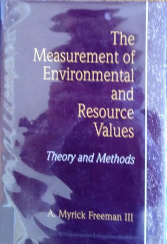 9780915707683: The Measurement of Environmental and Resource Values: Theory and Methods (RFF Press)
