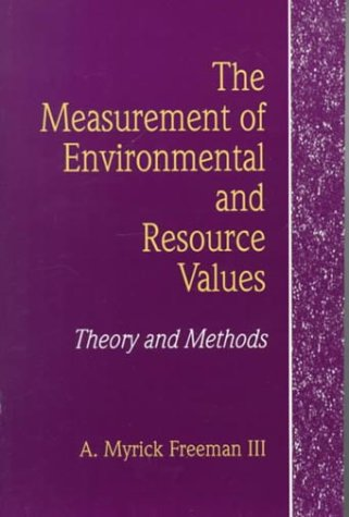 9780915707690: The Measurement of Environmental and Resource Values: Theory and Methods (RFF Press)