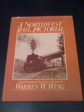 9780915713066: A Northwest Rail Pictorial