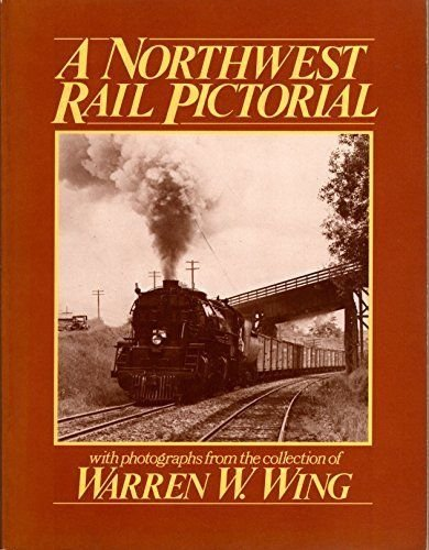9780915713073: A Northwest Rail Pictorial