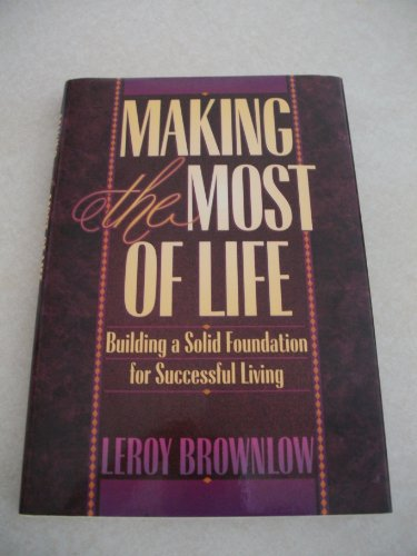 Making the most of life--from A to: Brownlow, Leroy
