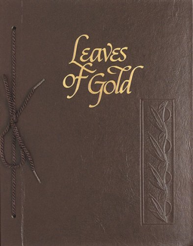 Leaves of Gold: An Anthology of Prayers,: Clyde Francis Lytle