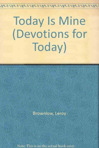 9780915720903: Today Is Mine (Devotions for Today)