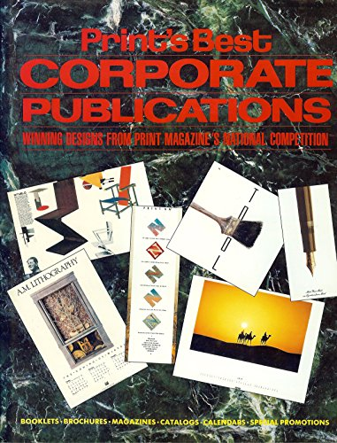 9780915734689: Print's Best Corporate Publications: Winning Designs from Print Magazine's National Competition