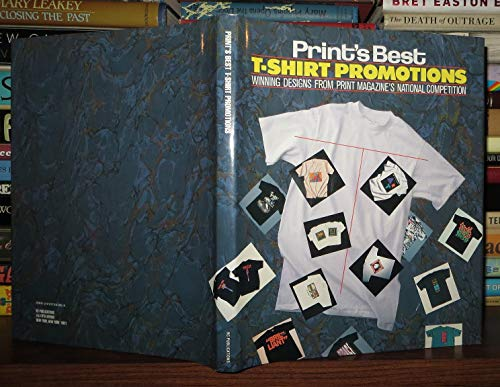 Print's Best T-Shirt Promotions: Winning Designs from Print Magazine's National ...