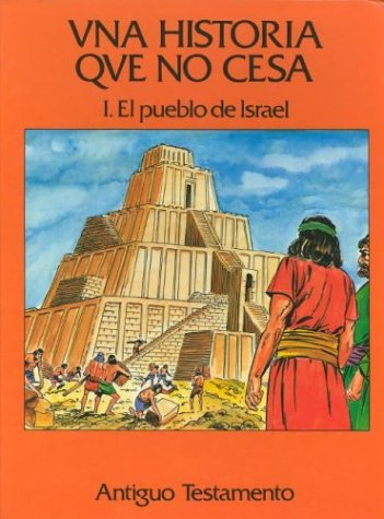 9780915741182: Una Historia Que No Cesa, Volume I And II (Spanish Edition)