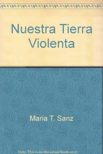 9780915741557: Title: Nuestra tierra violenta Coleccion Explora y aprend