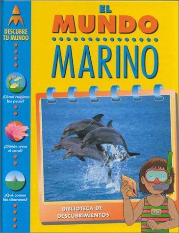 9780915741885: El Mundo Marino (Descubre Tu Mundo) (Spanish Edition)