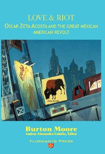 9780915745296: Love and Riot: Oscar Zeta Acosta and the Great Chicano Revolt