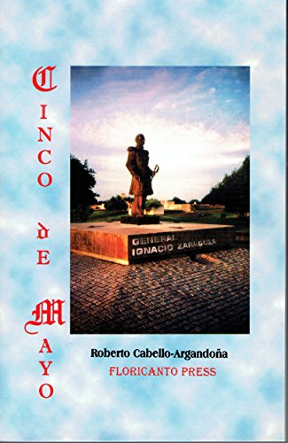 Cinco De Mayo: A Symbol Of Mexican: Cabello-argando–a, Roberto; Torres,
