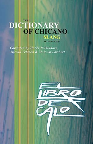 9780915745685: El Libro de Calo: The Dictionary of Chicano Slang. Revised Edition (Spanish Edition)