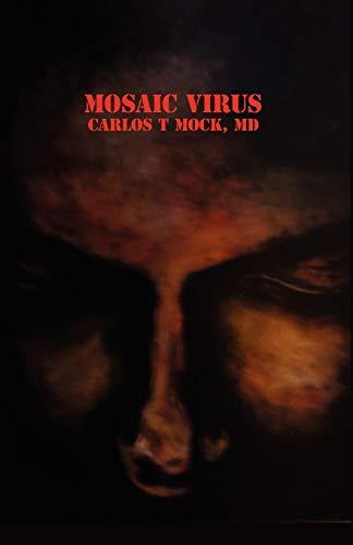 9780915745791: The Mosaic Virus