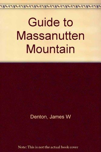 9780915746194: Guide to Massanutten Mountain