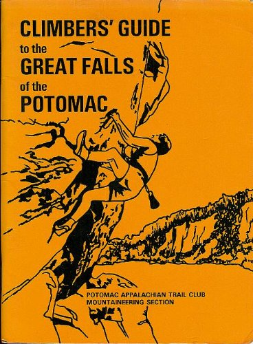 Climbers Guide to the Great Falls of Potomac: James Eakin