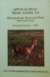 9780915746750: Appalachian Trail Guide to Shenandoah National Park With Side Trails/1994/Book With 3 Maps (Appalachian Trail Guide, Vol.7)