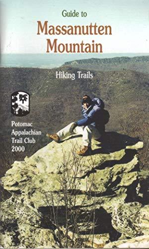 9780915746866: Guide to Massanutten Mountain