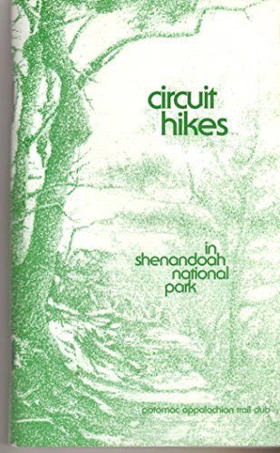 9780915746996: Circuit Hikes in Shenandoah National Park
