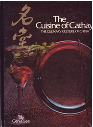 9780915747009: The Cuisine of Cathay: The Culinary Culture of China