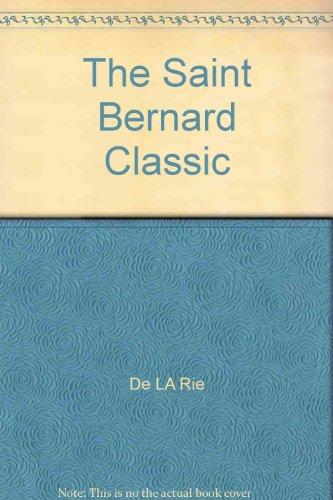 9780915754014: The Saint Bernard Classic