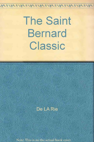 9780915754014: The Saint Bernard Classic