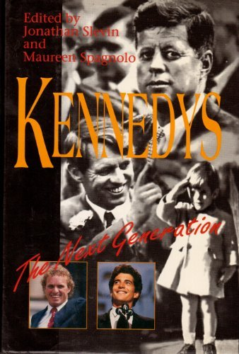 9780915765799: Kennedys: The Next Generation