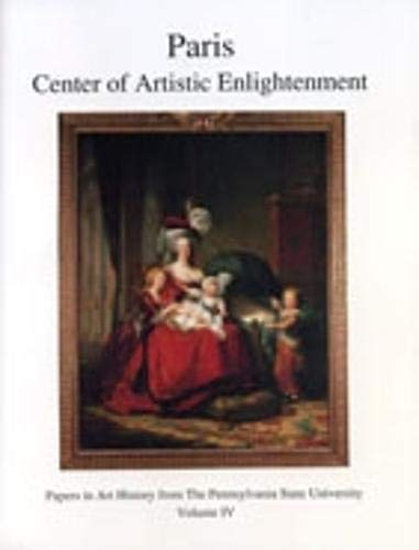 9780915773039: Paris: Center of Artistic Enlightenment (Papers in Art History)