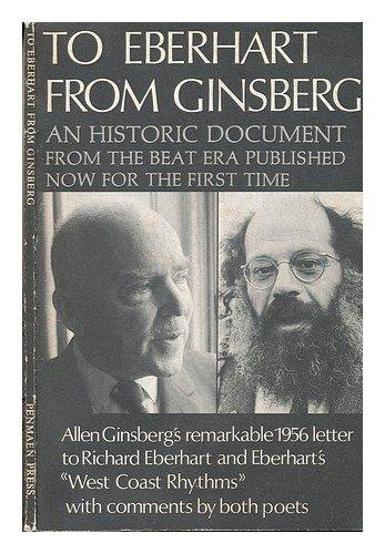 To Eberhart from Ginsberg: A Letter about: Ginsberg, Allen;Eberhart, Richard