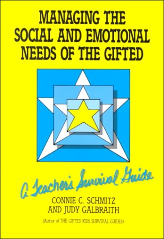 9780915793051: Managing the Social and Emotional Needs of the Gifted: A Teacher's Survival Guide