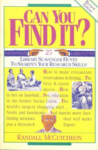 9780915793389: Can You Find It?: 25 Library Scavenger Hunts to Sharpen Your Research Skills