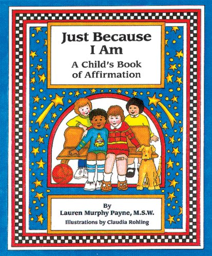 9780915793600: Just Because I Am: A Child's Book of Affirmation