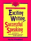 Exciting Writing, Successful Speaking: Activities to Make: Martin Kimeldorf
