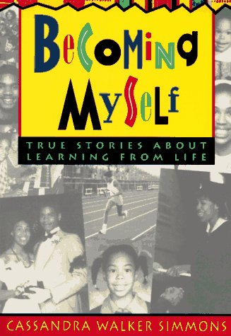 9780915793693: Becoming Myself: True Stories About Learning from Life