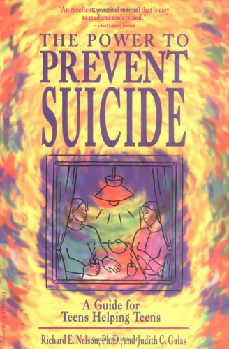 The Power to Prevent Suicide: A Guide: Richard E., Ph.D.