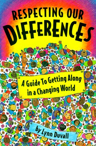 9780915793723: Respecting Our Differences: A Guide to Getting Along in a Changing World