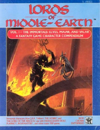 9780915795260: Lords of Middle-Earth, Vol 1 - The Immortals: Elves, Maiar, and Valar (Middle Earth Role Playing/MERP #8002)
