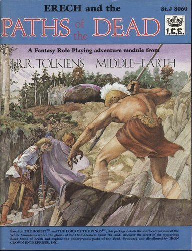 Erech and Paths of the Dead (Middle Earth Role Playing): Ruth Sochard; Peter C. Fenlon