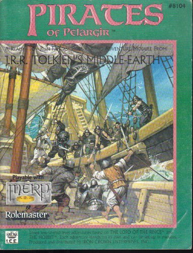 Pirates of Pelargir (Middle-Earth Role Playing (MERP): Ruth Sochard