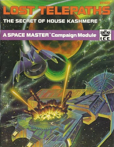 The Lost Telepaths: The Secret of House Kashmere (Space Master RPG): Amthor, Terry K.