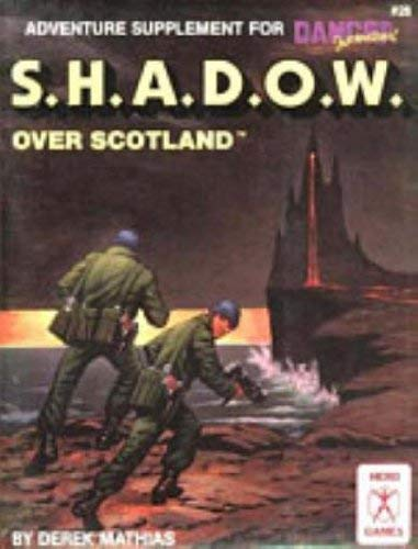 S.H.A.D.O.W. Over Scotland: Mathias, Derek