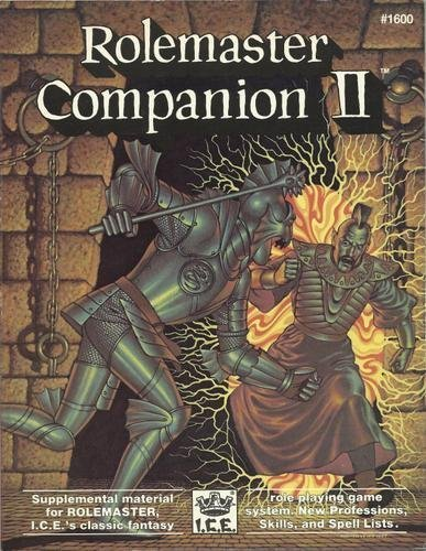 Rolemaster Companion II (Rolemaster 2nd Edition Game Rules, Fantasy Role Playing, Stock No. 1600): ...