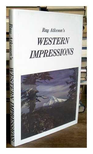 Western Impressions: Atkeson, Ray