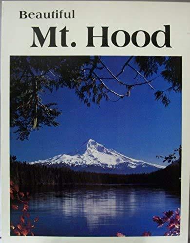 9780915796267: Beautiful Mt. Hood