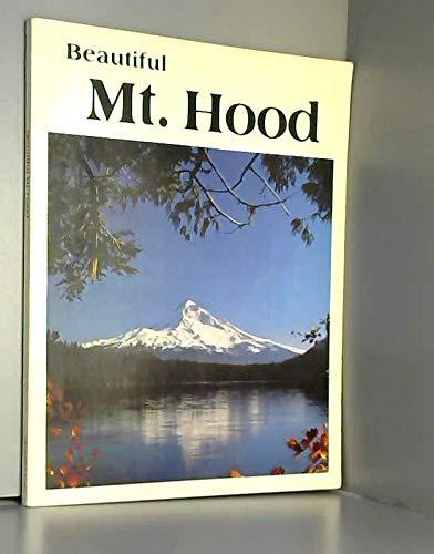 9780915796274: Beautiful Mt. Hood