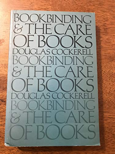 9780915798001: Bookbinding and the Care of Books