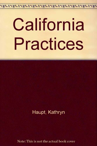 California Practices: Haupt, Kathryn