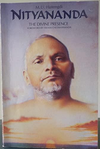 Nityananda: The Divine Presence: M. U. Hatengdi
